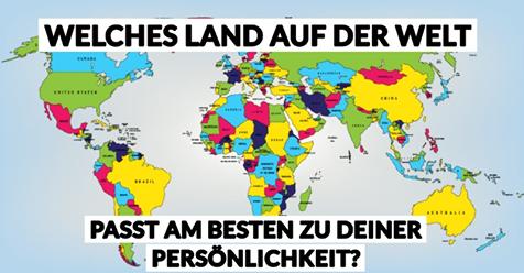Mach den Test! Welches Land passt am besten zu dir?