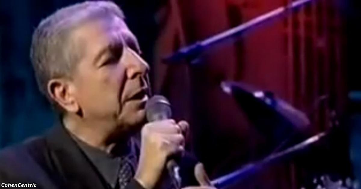 Dieses Lied von Leonard Cohen ist bereits 30 Jahre alt, aber sie hört nie auf uns zu beeindrucken