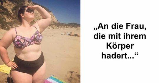 Aufruf an Frauen, die sich nicht trauen, Bikini zu tragen.
