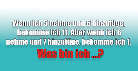 Das ist ein sehr schwieriges Rätsel. Sind Sie schlau genug, es zu lösen …?